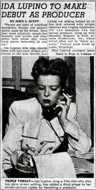 Ida Lupino to Make Debut As Producer, Los Angeles Times, Apr. 27, 1947